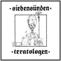 Siebensünden - Teratologen