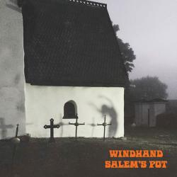 Windhand - Salem's Pot
