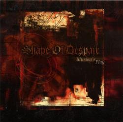 Shape of Despair - Illusions' play