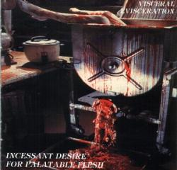 Visceral Evisceration - Incessant Desire