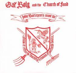 Gae Bolg - John Barleycorn Must Die