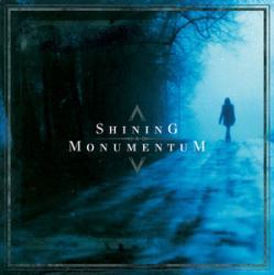 Shining - Monumentum split
